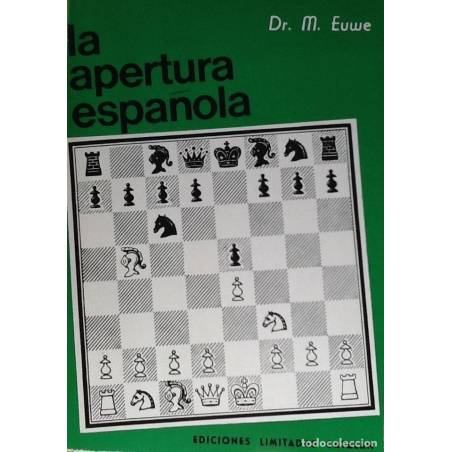 Llibre escacs La Apertura Española tomo I