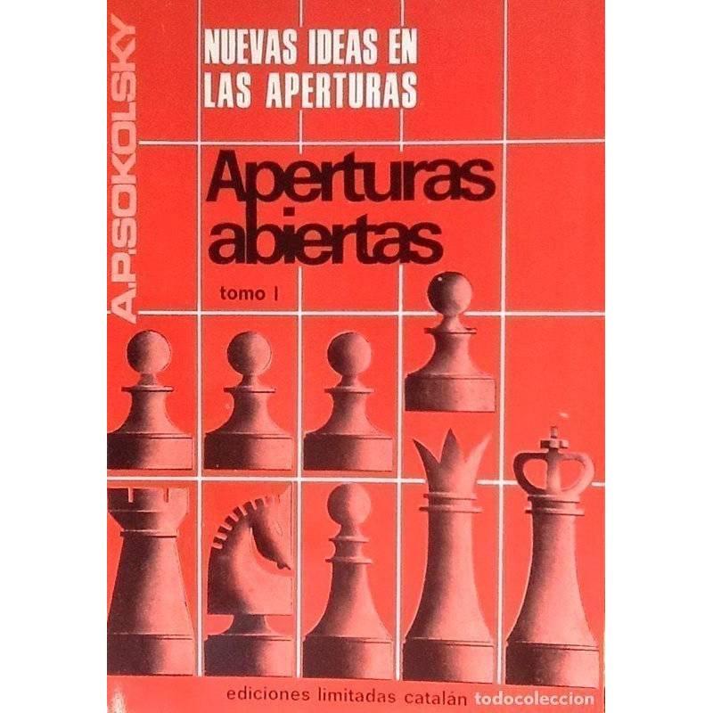 Libro ajedrez Nuevas ideas en las aperturas abiertas tomo I