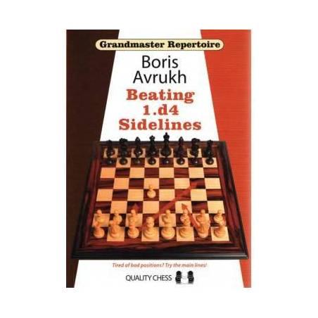 Grandmaster Repertoire 11 - Beating 1.d4 sidelines