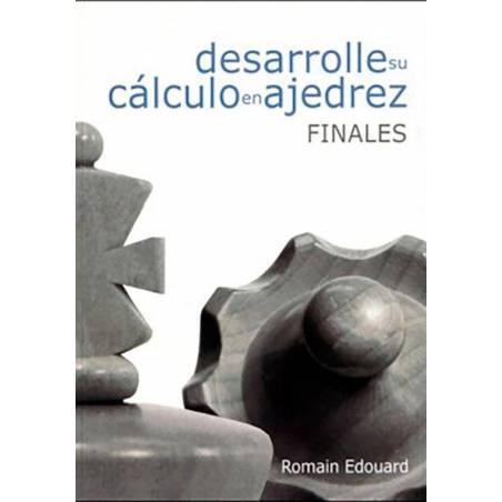 Desarrolle su calculo en el ajedrez. 2. Finales