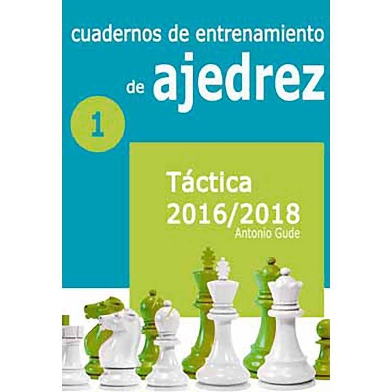 Cuadernos de entrenamiendo 1. Táctica 2016/2018