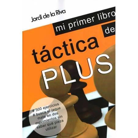 Mi primer libro de táctica Plus