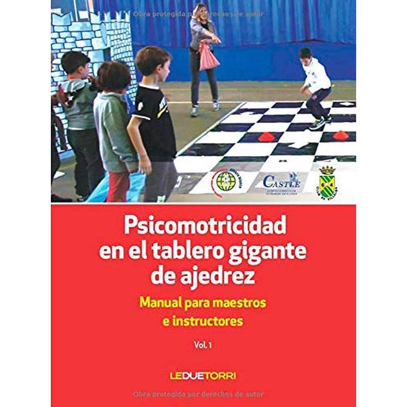 Psicomotricidad en el tablero gigante de ajedrez 9788885720350