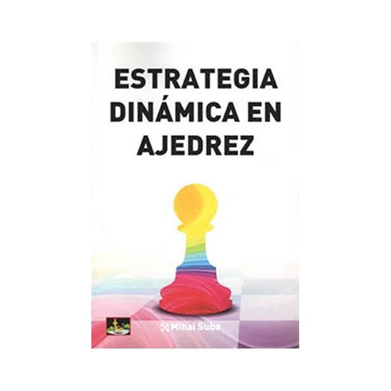 Libro Estrategia dinámica en ajedrez