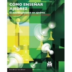 Libro Como Enseñar Ajedrez. El Entrenamiento en Ajedrez