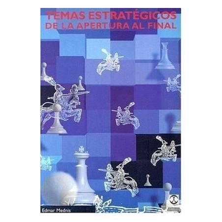 Libro ajedrez Temas estrategicos de la apertura al final