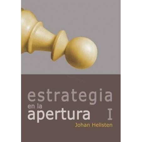 Libro ajedrez La estrategia en la apertura I. Johan Hellsten