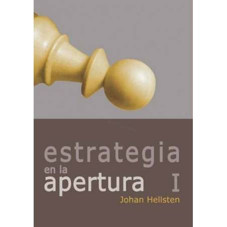 Chess book The strategy in the opening I. Johan Hellsten
