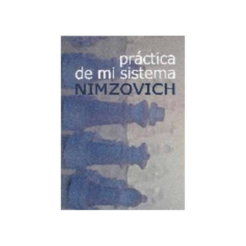 Libro ajedrez Práctica de mi sistema