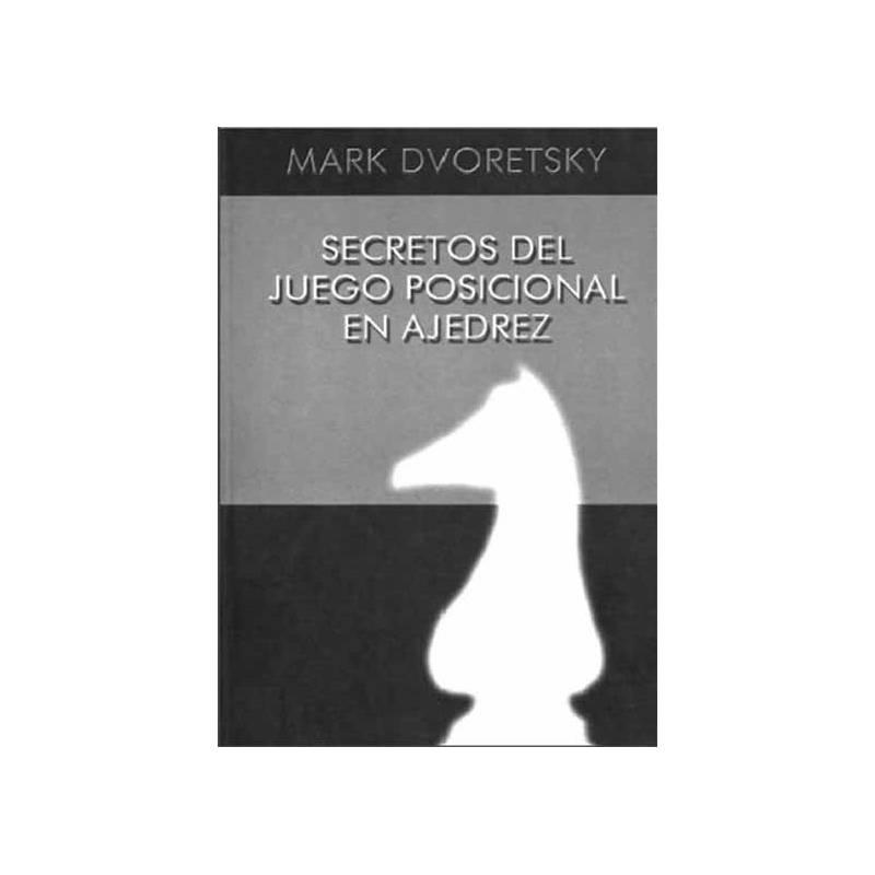 Libro Secretos del juego posicional en ajedrez