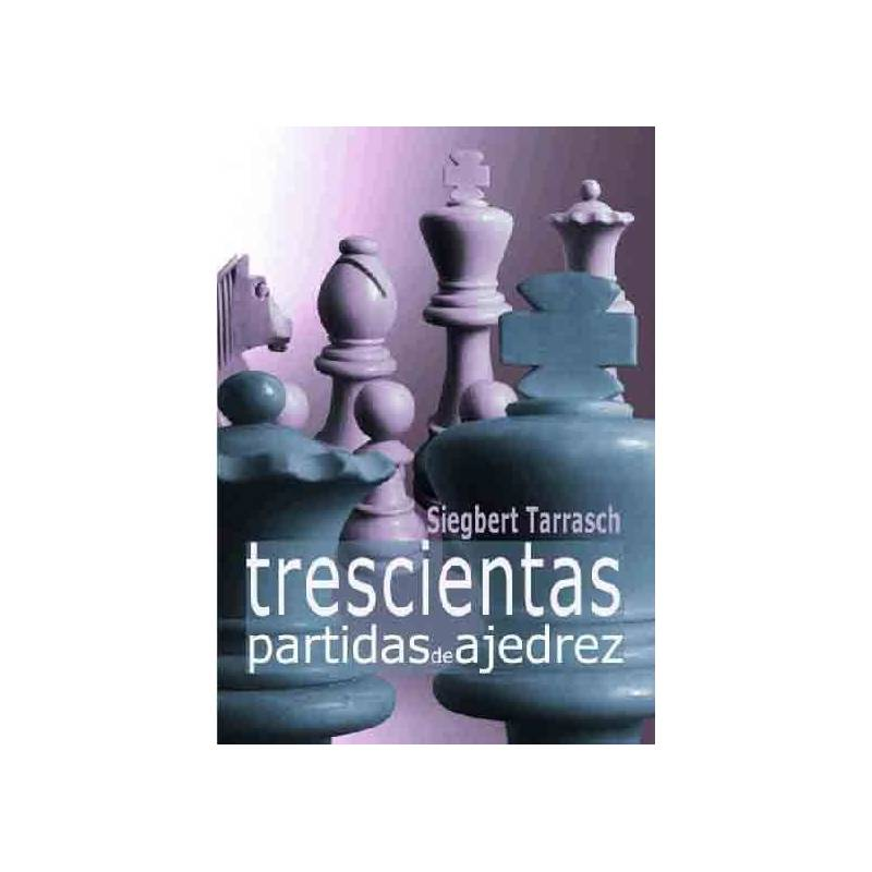 Book Three hundred games of chess