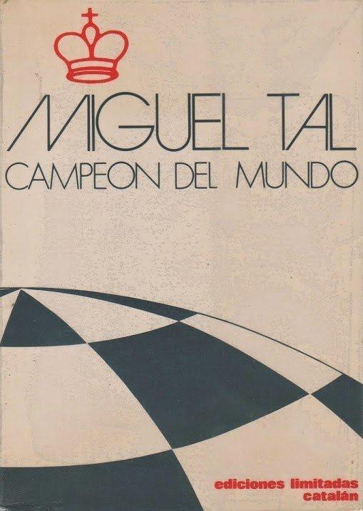 Miguel Tal campeón del mundo