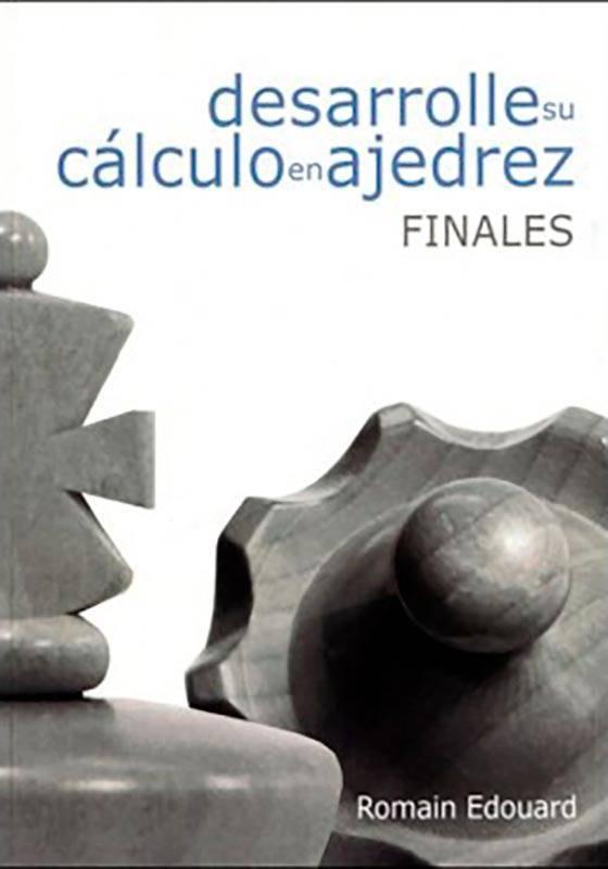 Desenvolupi la seva càlcul en els escacs. 2. Finals
