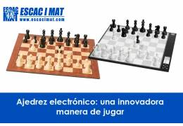 Electronic chess: an innovative way to play